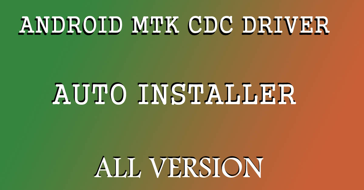 android-cdc-driver-auto-installer